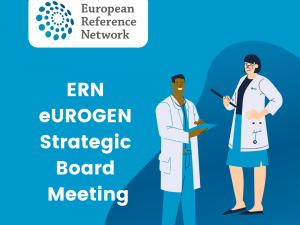 Update from ERN eUROGEN Annual Strategic Board Meeting 2020